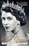 Queen A Biography of Elizabeth II