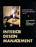 Interior Design Management A Handbook for Owners and Managers