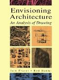 Envisioning Architecture An Analysis of Drawing