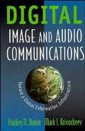 Digital Image and Audio Communications: Toward a Global Information Infrastructure
