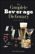 The Complete Beverage Dictionary (Culinary Arts)
