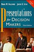 Presentations for Decision Makers