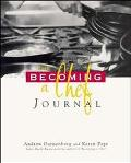 The Becoming: A Chef Journal