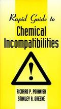 Rapid Guide to Chemical Incompatibilities - Richard P. Pohanish - Paperback