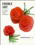 Edible Art: 75 Garnishes for the Professional - David Paul Larousse - Hardcover