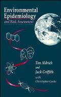 Environmental Epidemiology and Risk Assessment