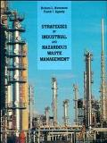 Strategies of Industrial and Hazardous Waste Management