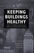 Keeping Buildings Healthy How to Monitor and Prevent Indoor Environmental Problems