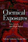 Chemical Exposures Low Levels and High Stakes
