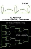 Reliability of Computer Systems and Networks Fault Tolerance, Analysis, and Design