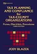 Tax Planning and Compliance for Tax-Exempt Organizations Forms, Checklists, Procedures