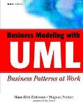 Business Modeling With Uml Business Patterns at Work Business Patterns at Work