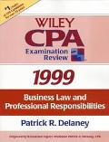 Wiley CPA Examination Review 1999: Business Law and Professional Responsibilities