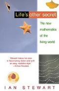 Life's Other Secret The New Mathematics of the Living World