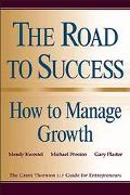 Road to Success How the Manage Growth