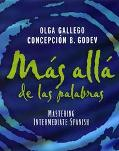 Mas Alla De Las Palabras Mastering Intermediate Spanish E-Activites Manual