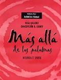 Mas Alla De Las Palabras Intermediate Spanish Workbook/Laboratory Manual a for English Speakers
