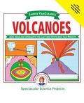 Janice Vancleave's Volcanoes Mind-Boggling Experiments You Can Turn into Science Fair Projects