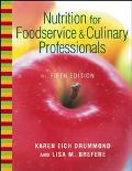 Nutrition for Food Service and Culinary Professionals