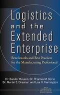Logistics and the Extended Enterprise Benchmarks and Best Practices for the Manufacturing Pr...