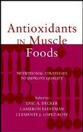Antioxidants in Muscle Foods Nutritional Strategies to Improve Quality