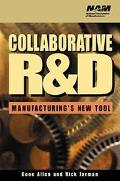 Collaborative R&D Manufacturing's New Tool