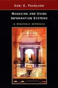 MANAGING & USING INFORMATION SYSTEMS (P)