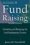 Fund Raising Evaluating and Managing the Fund Development Process