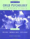 Child Psychology : The Modern Science (Study Guide)