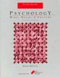 Psychology: Mind, Brain, & Culture, 2nd Edition Study Guide