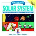Janice Vancleave's Solar System Mind-Boggling Experiments You Can Turn into Science Fair Pro...