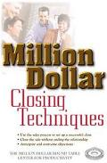 Million Dollar Closing Techniques