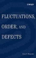 Fluctuations, Order, and Defects