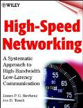 High-Speed Networking A Systematic Approach to High-Bandwidth Low-Latency Communication
