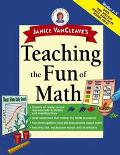 Janice VanCleave's Teaching the Fun of Math