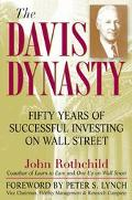 Davis Dynasty 50 Years of Wall Street Through the Eyes of Its 1st Family