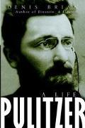 Pulitzer A Life