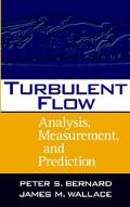 Turbulent Flow Analysis, Measurement, and Prediction