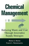 Chemical Management Reducing Waster and Cost Through Innovative Supply Strategies