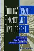 Public/Private Finance and Development Methodology, Deal Structuring, Developer Solicitation