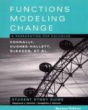 Student Study Guide to accompany Functions Modeling Change: A Preparation for Calculus, 2nd ...