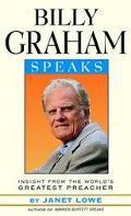 Billy Graham Speaks Insight from the World's Greatest Preacher