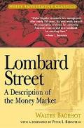 Lombard Street A Description of the Money Market