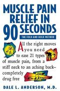 Muscle Pain Relief in 90 Seconds The Fold and Hold Method