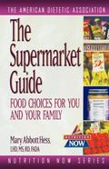 Supermarket Guide Food Choices for You and Your Family