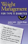 Weight Management for Type II Diabetes An Action Plan