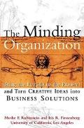 Minding Organization Bring the Future to the Present and Turn Creative Ideas into Business S...