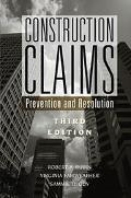 Construction Claims Prevention and Resolution