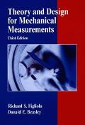 Theory and Design for Mechanical Measurements