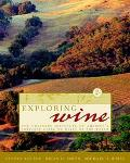 Exploring Wine The Culinary Institute of America's Complete Guide to Wines of the World
